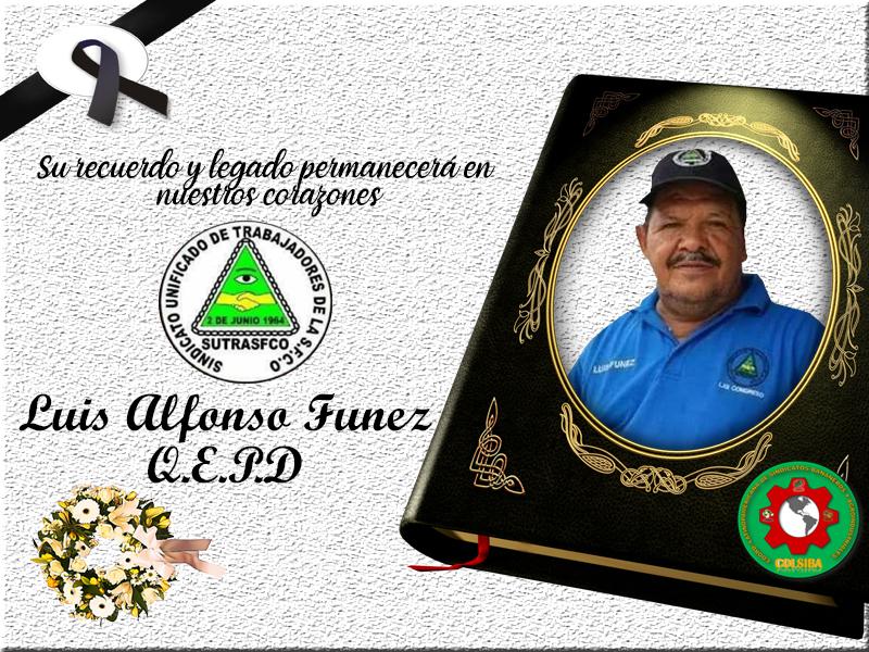 Honduras / Descansa en paz compañero